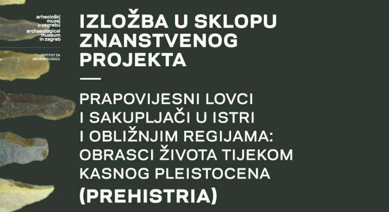 Plakat za izložbu u sklopu projekta PREHISTRIA
